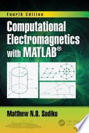 Computational Electromagnetics with MATLAB  Fourth Edition