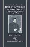 Peter Martyr Vermigli and Predestination