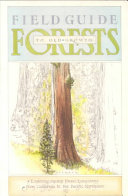 Field Guide to Old growth Forests