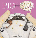 Pig the Slob (Pig the Pug)