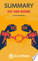 Do the Work by Steven Pressfield (Summary)
