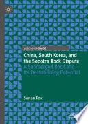 China  South Korea  and the Socotra Rock Dispute