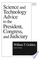 Science And Technology Advice To President Congress And Judiciary