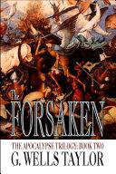 The Forsaken - The Apocalypse Trilogy - Book 2