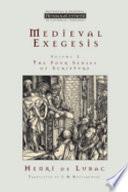 Medieval Exegesis Volume 1