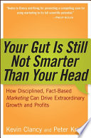 Your Gut is Still Not Smarter Than Your Head