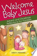 Welcome Baby Jesus