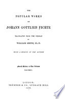The Popular Works Of Johann Gottlieb Fichte
