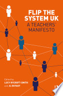 Flip The System UK  A Teachers    Manifesto Book