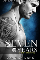 Seven Years (Seven Series #1) [Pdf/ePub] eBook