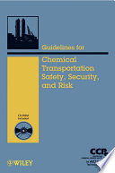 Guidelines for Chemical Transportation Safety, Security, and Risk Management