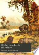 The Boy Travellers in the Far East  Part Fifth Book