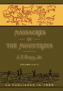 Massacres of the Mountains Volume 2 of 2 [Pdf/ePub] eBook