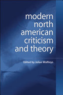 Modern North American Criticism and Theory  A Critical Guide