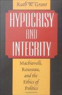 Hypocrisy and Integrity