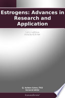 Estrogens  Advances in Research and Application  2011 Edition