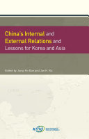 China   s Internal and External Relations and Lessons for Korea and Asia