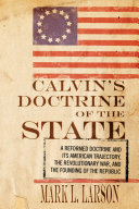 Calvin s Doctrine of the State