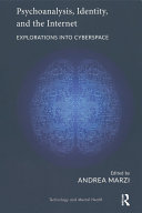 Psychoanalysis, Identity, and the Internet [Pdf/ePub] eBook