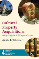 Cultural Property Acquisitions