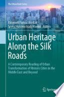 Urban Heritage Along the Silk Roads
