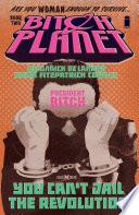 Bitch Planet Vol. 2: President Bitch