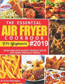 The Essential Air Fryer Cookbook For Beginners 2019 Book