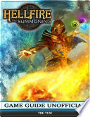 Hellfire the Summoning Game Guide Unofficial