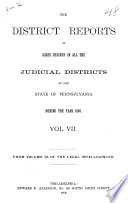 The District Reports of Cases Decided in All the Judicial Districts of the State of Pennsylvania