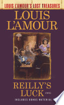 Reilly s Luck  Louis L Amour s Lost Treasures