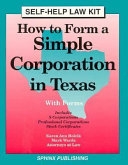How to Form a Simple Corporation in Texas