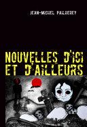 Nouvelles D'Ici Et D'Ailleurs - 1