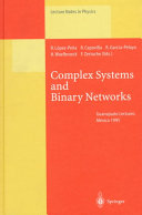 Complex Systems and Binary Networks Book