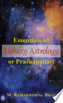 Essentials of Horary Astrology, Or, Praśnapadavī