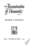 The Reconstruction of Humanity