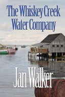 The Whiskey Creek Water Company