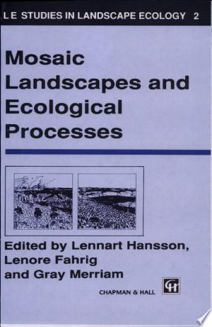 Free Download Mosaic Landscapes and Ecological Processes PDF - Writers Club