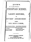 Dick's Ethiopian Scenes, Variety Sketches, and Stump Speeches