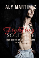 Fighting Solitude Pdf [Pdf/ePub] eBook