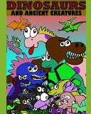 Dinosaurs and Ancient Creatures