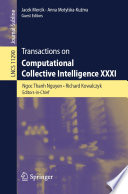 Transactions on Computational Collective Intelligence XXXI