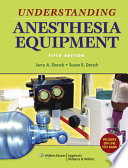 Understanding Anesthesia Equipment