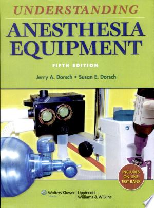 Download Understanding Anesthesia Equipment Free Books - Dlebooks.net