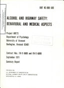 Alcohol and Highway Safety  Behavioral and Medical Aspects  Summary Report June 1967   December 1969