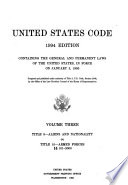 United States Code: Title 8-Aliens and nationality to Title 10-Armed forces