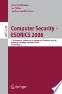 Computer Security – ESORICS 2006
