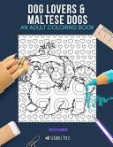 Dog Lovers   Maltese Dogs Book PDF