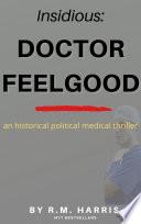 INSIDIOUS  Dr  Feelgood