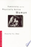 Femininity and the Physically Active Woman