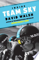 """Inside Team Sky"" by David Walsh"